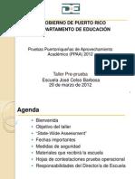 Adiestramiento para  la preparación de la administración de las Pruebas Puertorriqueñas de Aprovechamiento Académico (PPAA)