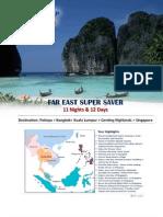 Far East Super Saver Summer - Ex Delhi