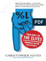 Twilight of the Elites by Christopher Hayes - Excerpt