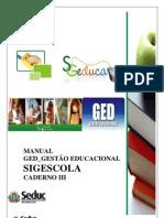 MANUAL SIGESCOLA - Caderno III_Agendamento de Fechamento