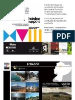 XVIII BIENAL PANAMERICANA DE ARQUITECTURA DE QUITO BAQ 2012