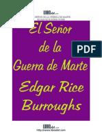 7189988 Burroughs Edgar Rice Marte 03 El Senor de La Guerra de Marte