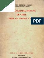 Biobibliografia Musical en Chile Desde Los Origenes a 1886 Eugenio Pereira Salas