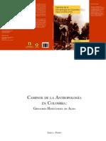 Caminos de La Antropologia en Colombia