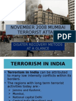 November 2008 Mumbai Terrorist Attack -- Disater Recovery Metods at a Glance Updated