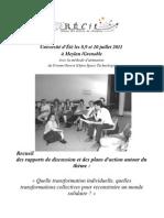 Recueil des rapports de discussion et des rapports d'action du forum ouvert Récit Juillet 2011