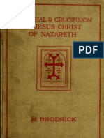 The Trial and Crucifixion of Jesus Christ of Nazareth - M. Brodrick Puritan Board)
