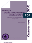 La CRISIS y la ORGANIZACIÓN REVOLUCIONARIA utilizadas como FETICHES.