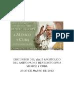 El Santo Padre en Mexico y Cuba