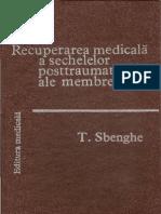 T Sbenghe - a Medicala a Sechelelor Postraumatice Ale Membrelor