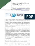 Il Comunicatore Italiano, Antonio Bettanini, tutti pazzi per twitter (tranne me)