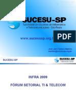 Infra 2009 - Apresentação José Jairo - Sucesso na Execução de Projetos