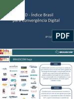 Infra 2009 - Apresentação Nelson Samy - IBCD - Índice Brasil para Convergência Digital