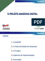Infra 2009 - Apresentação Rafael Marcus - o Projeto Amazonas Digital