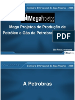MegaProjetos 2008 - Apresentação - Mega Projetos de Produção de Petróleo e Gás no Brasil