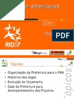 Megaprojetos 2008 - Apresentação Pan 2007 - Megaprojetos