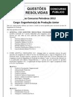 Apostilas Concurso Petrobras 2012 - Cargo Engenheiro (a) de Produção Júnior