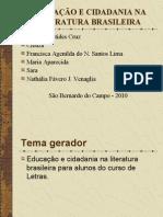EDUCAÇÃO E CIDADANIA LITERATURA BRASILEIRA