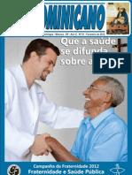 O DOMINICANO - EDIÇÃO DE FEVEREIRO 2012