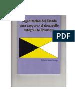 ORGANIZACIÓN DEL ESTADO PARA ASEGURAR EL DESARROLLO INTEGRAL DE COLOMBIA