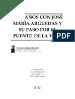 100 AÑOS EN ARGUEDAS Y SU PASO POR EL PUENTE DE LA VIDA.  por