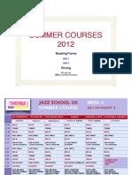 Jazz School UK Summer Course Timetable 2012