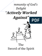 Community of God's Delight 'Actively Worked Against' the Sword of the Spirit