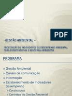 PROPOSIÇÃO DE INDICADORES DE DESEMPENHO AMBIENTAL PARA CONSTRUTORAS E GESTORAS AMBIENTAIS
