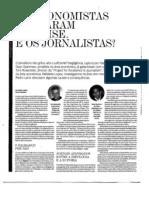 Os economistas falharam na crise. E os jornalistas?