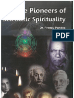 The Pioneers of Scientific Spirituality- by Dr Pranav Pandya an eminent cardiologist and disciple of Yugrishi Shriram Sharma Acharya