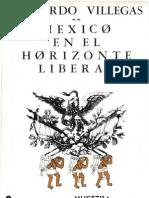 México en el horizonte liberal - Abelardo Villegas