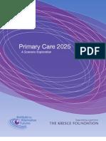INSTITUTE-For-ALTERNATIVE-FUTURES Primary Care 2025 a Scenarios Exploration - Jan2012