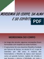 Mordomia ..