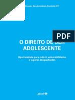 O direito de ser adolescente. Situação da adolescência brasileira Relatório UNICEF 2011