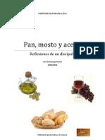 Pan, Mosto y Aceite