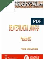 Pla d'acció de la  biblioteca La Muntala 2012