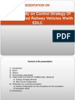 Control Strategy of Hybrid Powered Railway Vehicles With EDLC