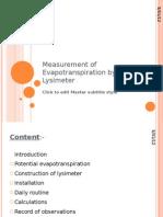 Measurement of Evapotranspiration by Lysimeter