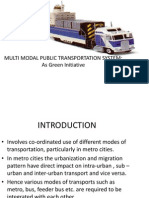 Multi Modal Public Transportation System as Green Initiative