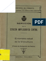 """""""El Momento Actual de La Viticultura"""" por los Servicios de la Estación Ampelográfica Central 1921"""