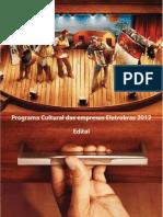Edital Cultural Empresas Eletrobras 2012