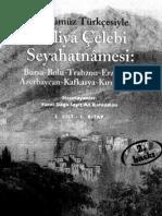 Gunumuz Turkcesi Ile Seyahatname Cilt 2 - Evliya Celebi