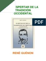 Guenon Rene - El Despertar de La Tradicion Occidental