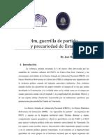 4m, guerrilla de partido y precariedad de Estado_Artículo Dr. José Machillanda