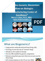 Exploring Biosimilars & Bio Manufacturing 2010