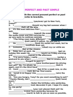 Present Perfect; Past Simple