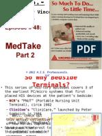 48. MedTake Part 2