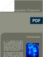 3D – Holographic Projection