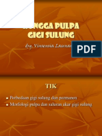 AGE_Pulpa Dan Saluran Akar Gigi Sulung_2012
