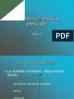 Curs 1.Geopolitica - definiţii şi precursori
